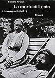 Storia della Russia sovietica: La morte di Lenin - l'interregno 1923-1924