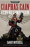 Ciaphas Cain, Omnibus tome 1 : Héros de l'imperium (T1 à T3)