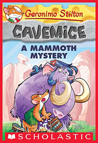 A Mammoth Mystery (Geronimo Stilton Cavemice #15) (English Edition ...