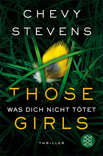 Those Girls - Was dich nicht tötet: Thriller (German