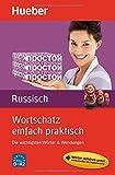 Wortschatz einfach praktisch – Russisch: Die wichtigsten Wörter & Wendungen / Buch mit MP3-Download