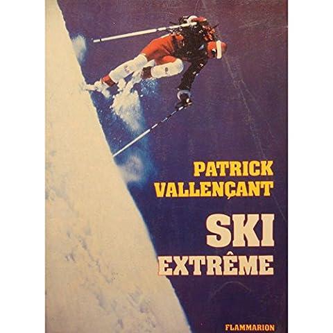 PATRICK VALLENÇANT ski extreme 1979 FLAMMARION skieur alpiniste RARE+