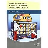 Merchandising y animación del punto de venta (Gestión empresarial)