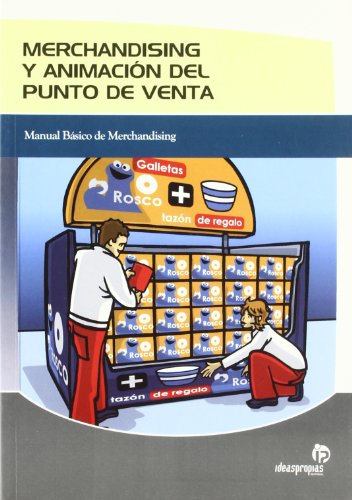 MERCHANDISING Y ANIMACION DEL PUNTO DE VENTA