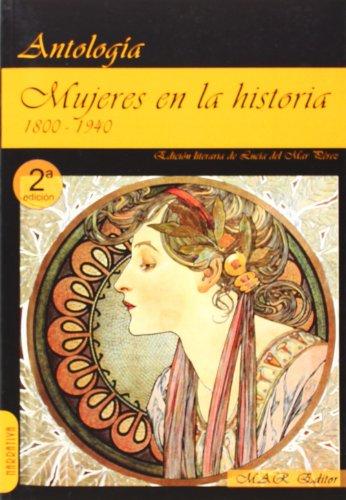 Mujeres en la historia (1) 1800-1940: Relatos sobre mujeres (Narrativa) por Josefina Aldecoa