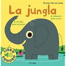 La jungla. Mi primer libro de sonidos
