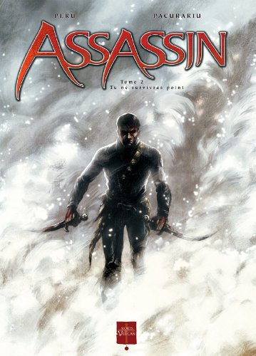 Assassin, tome 2 : Tu ne survivras point
