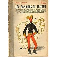 LOS BANDIDOS DE ARIZONA.