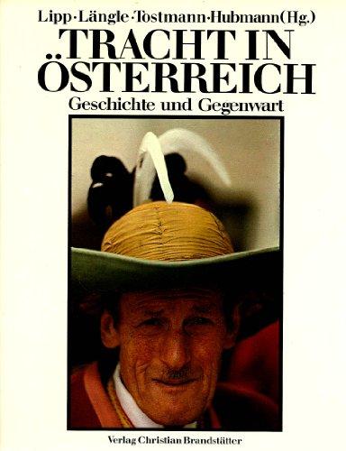 Tracht in Österreich: Geschichte und Gegenwart