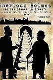 Sherlock Holmes und das Dinner im Brown's (Aus dem Privatarchiv des Dr. John H. Watson)