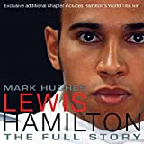 Lewis Hamilton: The Full Story (revised Edition 2009)