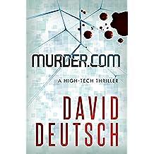 Murder.com: a High-Tech Thriller (Max Slade Mysteries Book 1) (English Edition)