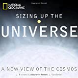 Sizing Up the Universe: The Cosmos in Perspective by J. Richard Gott (2010-11-02)