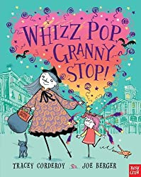 Whizz, Pop, Granny, Stop!