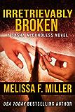 Irretrievably Broken (Sasha McCandless Legal Thriller Book 3) (English Edition)