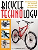 Bicycle Technology: Understanding the Modern Bicycle and Its Components