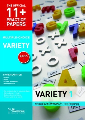 11+ Practice Papers, Variety Pack 1, Multiple Choice: English Test 1, Maths Test 1, Verbal Reasoning Test 1, Non-Verbal Reasoning Test 1 (The Official 11+ Practice Papers) 3rd edition by GL Assessment (2003) Paperback