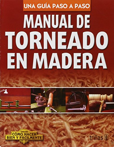 Manual De Torneado En Madera
