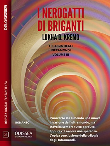 I Nerogatti di Briganti: I Nerogatti di Sodw 3 (Odissea Digital Fantascienza) di [Lukha B. Kremo]
