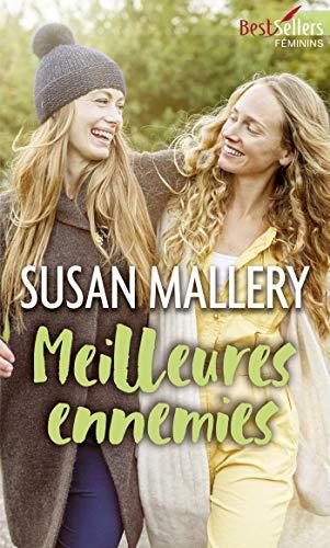 Meilleures ennemies (Best-Sellers féminins) par [Mallery, Susan]