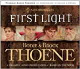 First Light: Sound and Drama (A. D. Chronicles, 1) by Bodie Thoene (2003-08-27)