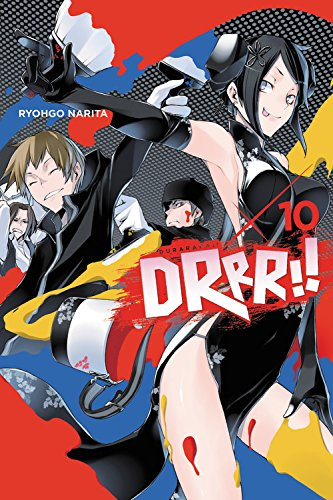 Durarara!!, Vol. 10 (light novel) (Durarara!! (Novel)) par Ryohgo Narita