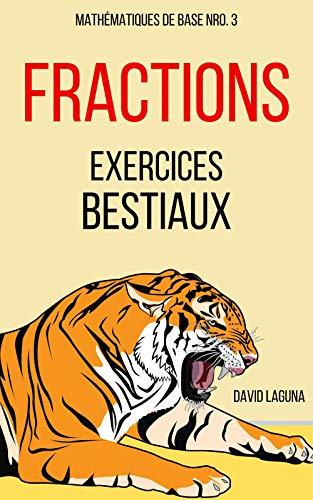 Couverture du livre FRACTIONS: EXERCICES BESTIAUX (Mathématiques de Base t. 3)