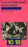 Cause commune N° 1, 1975 - Le pourrissement des sociétés -