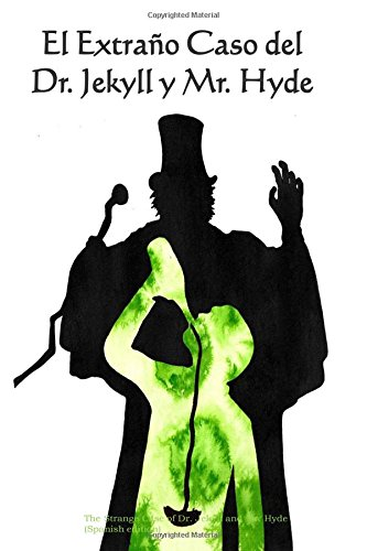 El Extrano Caso del Dr. Jekyll y Mr. Hyde