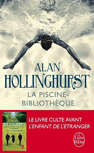 La Piscine-bibliothèque par Alan Hollinghurst