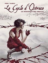 Le Cycle d'Ostruce - tome 4 - DESESPOIR DES DRACKS (LE)