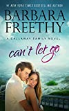 Can't Let Go (Callaway Cousins #5) (Callaways Book 13)