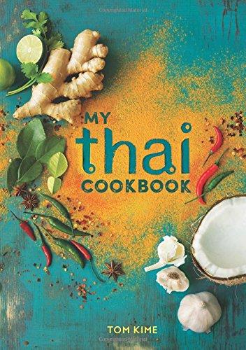 My Thai Cookbook por Tom Kime