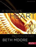 A Woman's Heart: God's Dwelling Place