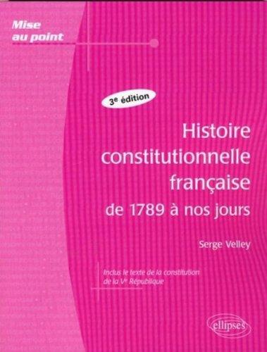 Histoire constitutionnelle française de 1789 à nos jours
