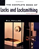The Complete Book of Locks and Locksmithing (Complete Book of Locks & Locksmithing)