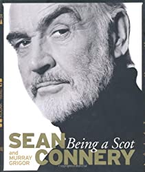 Being a Scot by Sean Connery (2010-02-17)