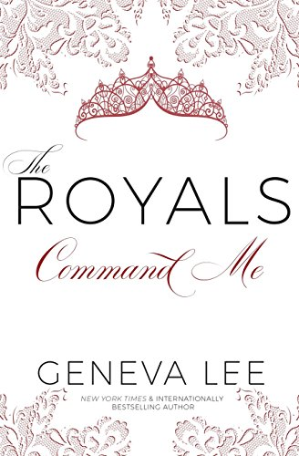 Command Me (The Royals Saga, Band 7)