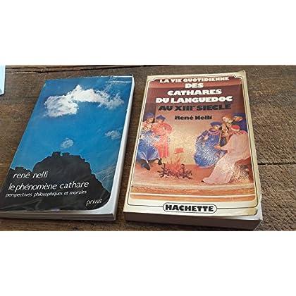 Lot de 2 livres de rené Nelli : le phénomène cathare + La vie quotidienne des cathares du Languedoc au XIIIe siècle