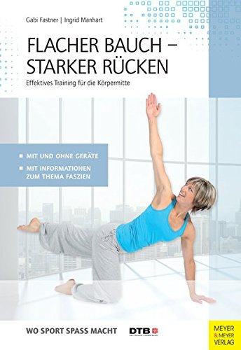 Image of Flacher Bauch - Starker Rücken: Effektives Training für die Körpermitte (Wo Sport Spass macht)