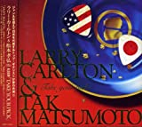 Songtexte von Larry Carlton & Tak Matsumoto - Take Your Pick