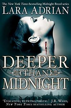 Deeper Than Midnight (Midnight Breed Book 9) by [Adrian, Lara]