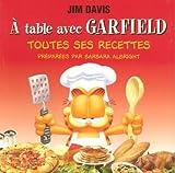 A table avec Garfield : Toutes ses recettes...