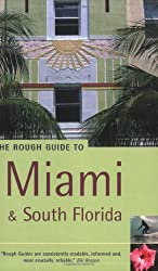 The Rough Guide to Miami and South Florida - 1st Edition
