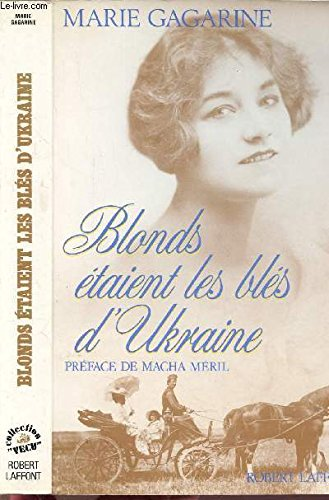 BLONDS ETAIENT BLES D UKRAINE