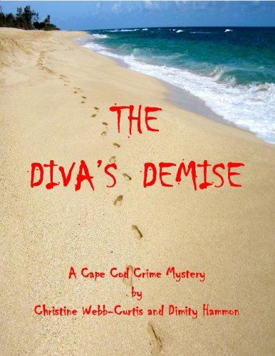 The Diva's Demise - A Cape Cod Crime Mystery (English Edition)