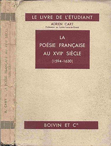 La Poésie française au XVIIe siècle (1594-1630)