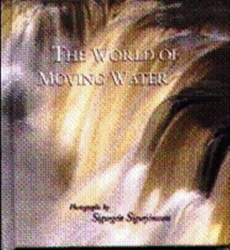 The World of Moving Water por Sigurgeir Sigurjonsson