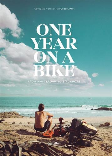 Buchseite und Rezensionen zu 'One Year on a Bike: From Amsterdam to Singapore' von Martijn Doolaard