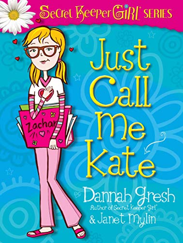 725a1694ddd15 Just Call Me Kate (Secret Keeper Girl Fiction) (English Edition)